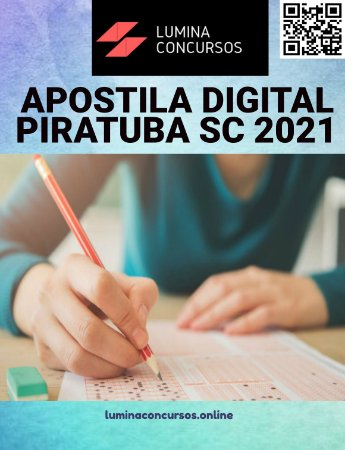 Apostila PREFEITURA DE PIRATUBA SC 2021 Professor Ensino Fundamental II - Geografia (Habilitado e não habilitado)