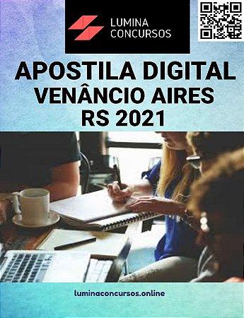 Apostila PREFEITURA DE VENÂNCIO AIRES RS 2021 Agente Fiscal de Posturas