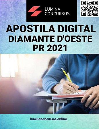 Apostila PREFEITURA DE DIAMANTE D'OESTE PR 2021 Auxiliar Administrativo