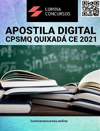 Apostila CPSMQ QUIXADÁ CE 2021 Auxiliar Administrativo