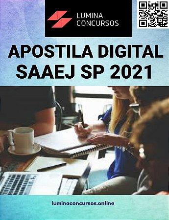 Apostila SAAEJ SP 2021 Agente Administrativo