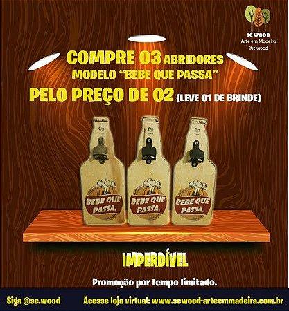 KIT COMBO ABRIDOR DE GARRAFA MAGNÉTICO BEBE QUE PASSA - COMPRE 03 PELO PREÇO DE 02