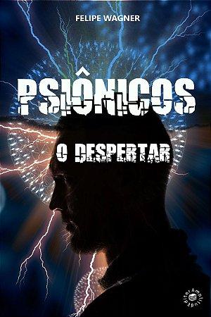 Psionicos - O Despertar