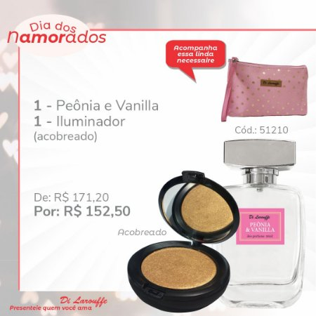 Perfume Peonia & Vanilla e Iluminador Acobreado
