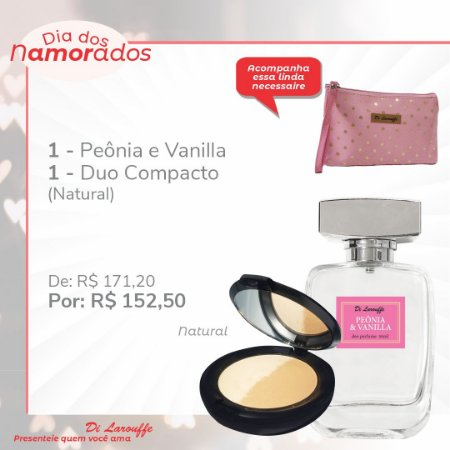 Perfume Peonia & Vanilla e Pó Duo Comp Natural