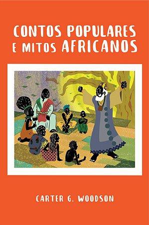 Contos Populares e Mitos Africanos