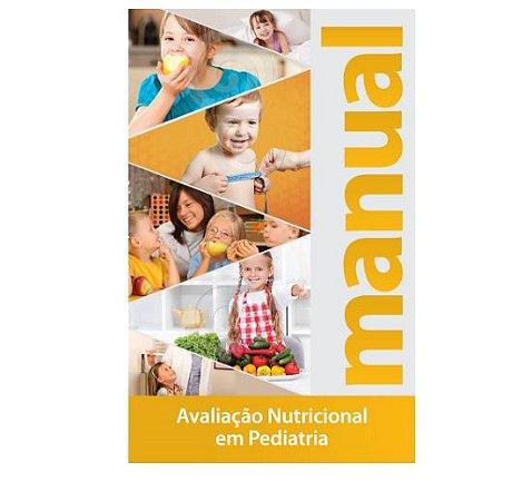 Manual de Avaliação Nutricional em Pediatria