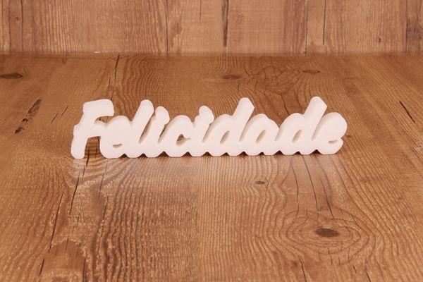 "Palavra Decorativa ""Felicidade"""