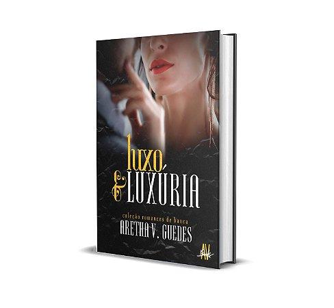 Luxo e Luxúria (Valor depósito/Picpay: R$ 23,00)