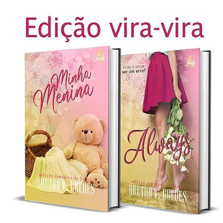 Always e Minha menina >> edição vira-vira << (pré-venda)