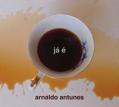 Cd Arnaldo Antunes - Já É