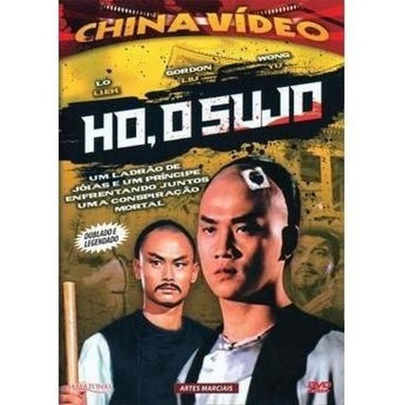 Dvd - Ho, O Sujo - China Video