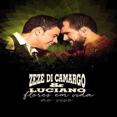 Cd  Zezé Di Camargo E Luciano  Flores Em Vida