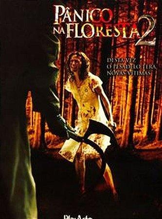 Dvd - Pânico Na Floresta 2 - Aleksa Palla