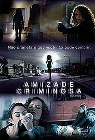 Dvd Amizade Criminosa - Yancy Butler