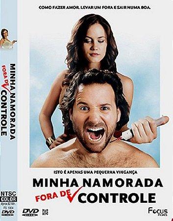 Minha Namorada Fora De Controle  DVD
