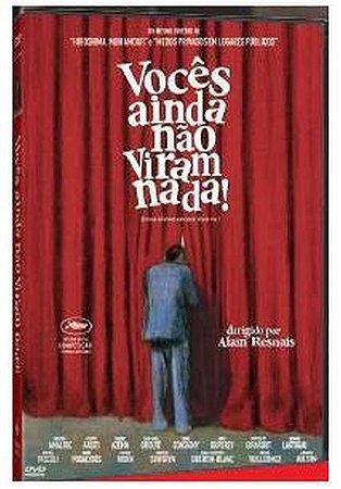 Dvd  Vocês Ainda Não Viram nada  Alain Resnais