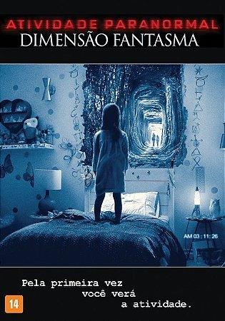 Dvd - Atividade Paranormal: Dimensão Fantasma
