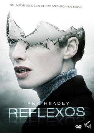 DVD REFLEXOS - LENA HEADEY