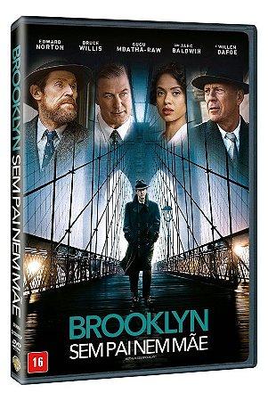 DVD - BROOKLYN: SEM PAI NEM MÃE - BRUCE WILLIS