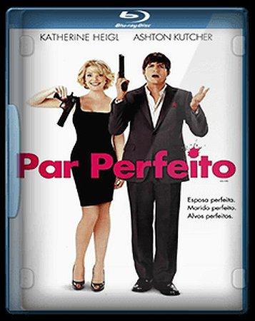 BLU RAY PAR PERFEITO - KATHERINE HEIGL - ASHTON KUTCHER