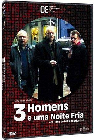 DVD 3 Homens em uma Noite Fria - Mika Kaurismaki - Imovision