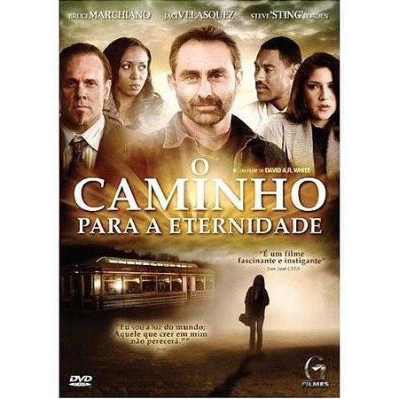 DVD O CAMINHO PARA ETERNIDADE