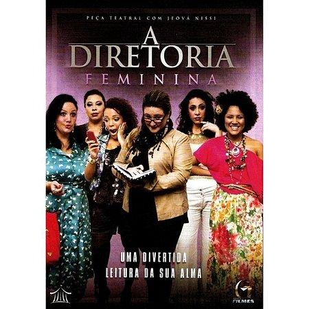DVD A DIRETORIA FEMININA