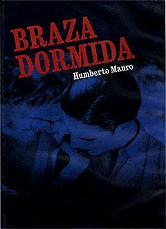 Dvd Braza Dormida - Humberto Mauro 1928