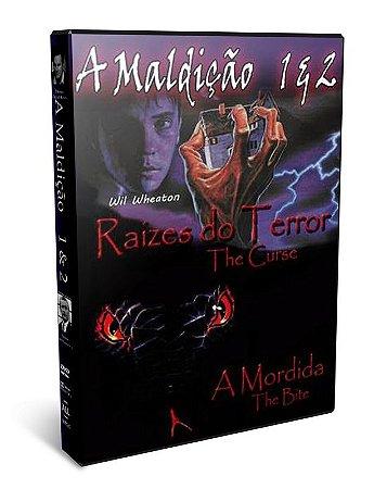 DVD A MALDIÇÃO RAIZES DO TERROR / A MORDIDA