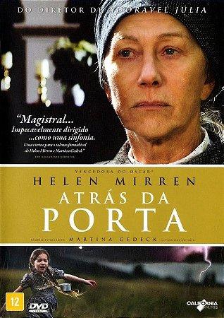 DVD Atrás da Porta - Helen Mirren