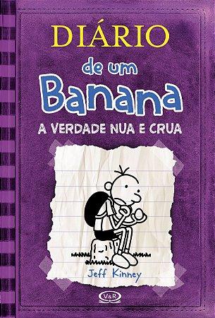 Livro Diario De Um Banana 5: A Verdade Nua E Crua (Versão Econômica)