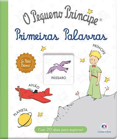 Livro O Pequeno Principe - Primeiras Palavras - Ciranda Cultural