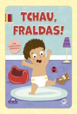 Livro Tchau, Fraldas! Ciranda Cultural