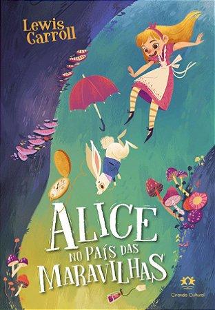 Livro Alice no Pais das Maravilhas Ciranda Cultural