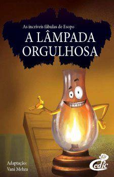 Livro A Lampada Orgulhosa