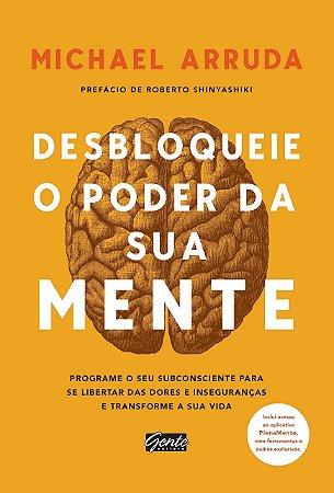 Livro Desbloqueie O Poder Da Sua Mente