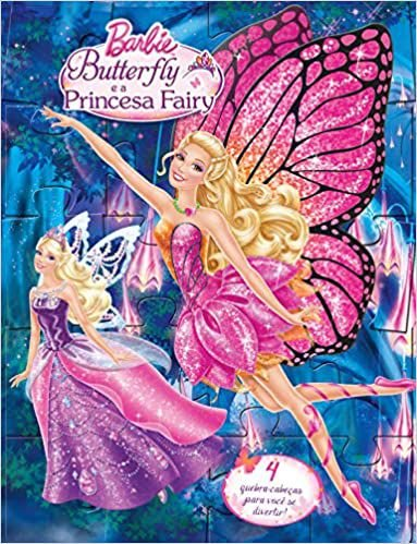 Livro Quebra Cabeça Barbie Butterfly E A Princesa Fairy Ciranda Cultural