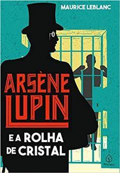 LIVRO ARSENE LUPIN E A ROLHA DE CRISTAL CIRANDA CULTURAL
