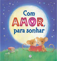 Livro com Amor, Para Sonhar - Ciranda Cultural