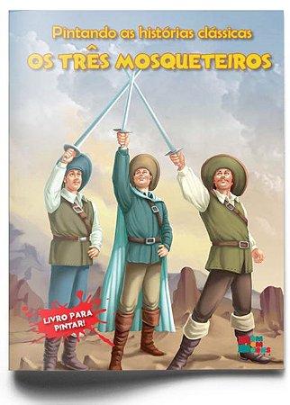 Livro Pintando As Historias Classicas Os Tres Mosqueteiros Bom Bom Books
