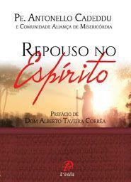 Livro Repouso No Espirito