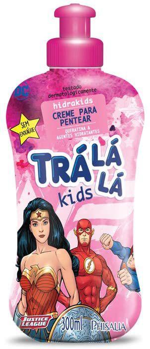 CREME P/ PENTEAR HIDRAKIDS TRÁ LÁ LÁ KIDS 300ML