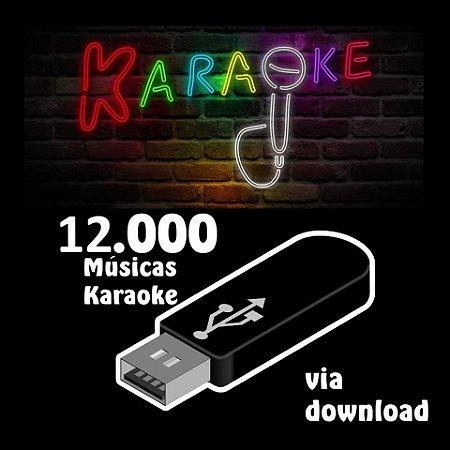 12000 músicas karaoke nacionais e internacionais via download