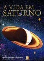 A Vida em Saturno