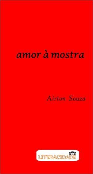 Amor à mostra de Airton Souza