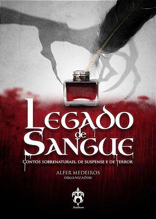 Legado de Sangue, contos sobrenaturais de suspense e terror