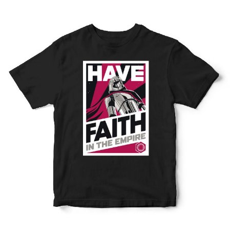 Camiseta Star Wars - Have Faith In The Empire - Cinema