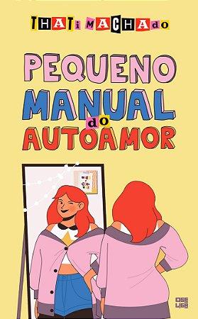 Pequeno Manual do Autoamor (inclui plaquinha decorativa)