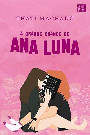 A Grande Chance de Ana Luna + marcador